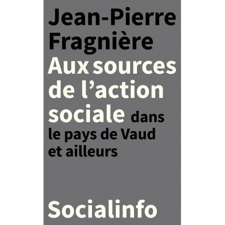 Aux sources de l'action sociale