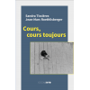 Cours, cours toujours