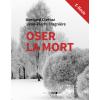 Oser la mort (E-Book)