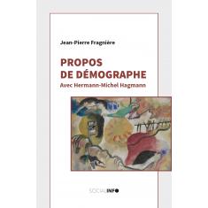 Propos de démographe. Avec Hermann-Michel Hagmann