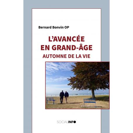 L'avancée en Grand-Âge. Automne de la vie