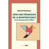 Vers une pédagogie de la bientraitance. Avec Raymonde Caffari