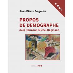 Propos de démographe. Avec Hermann-Michel Hagmann (E-Book)