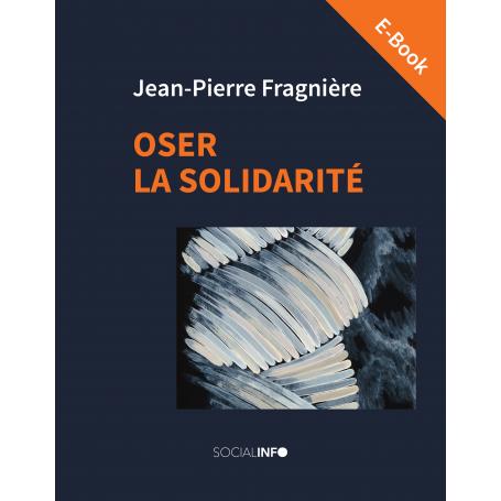 Oser la solidarité