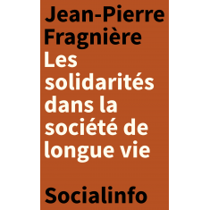 Les solidarités dans la société de longue vie