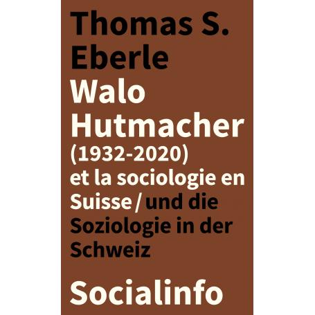 Walo Hutmacher et la sociologie en Suisse
